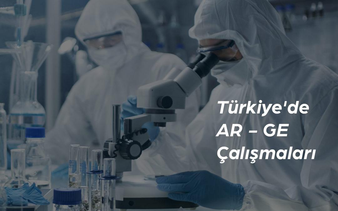 Türkiye'de AR – GE Çalışmaları Ne Durumda?
