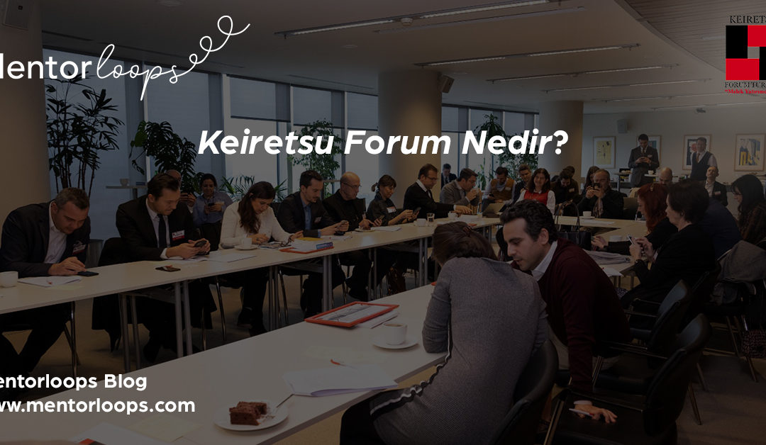 Keiretsu Forum Nedir? Ne Kadar Yatırım Yapmaktadır?