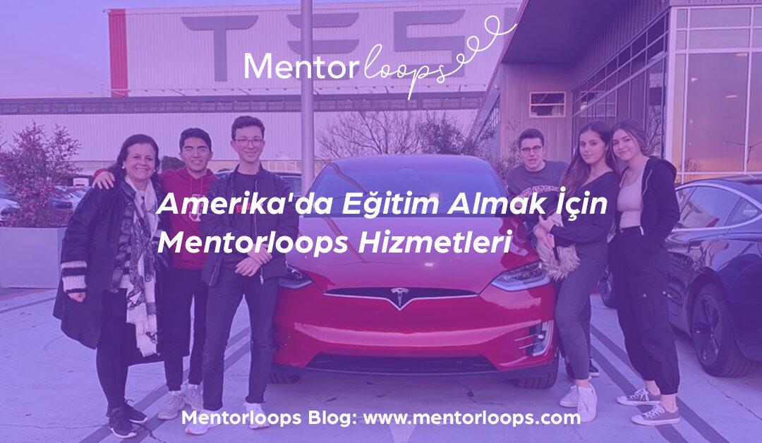Amerika'da Eğitim Almak İçin Mentorloops Hizmetleri