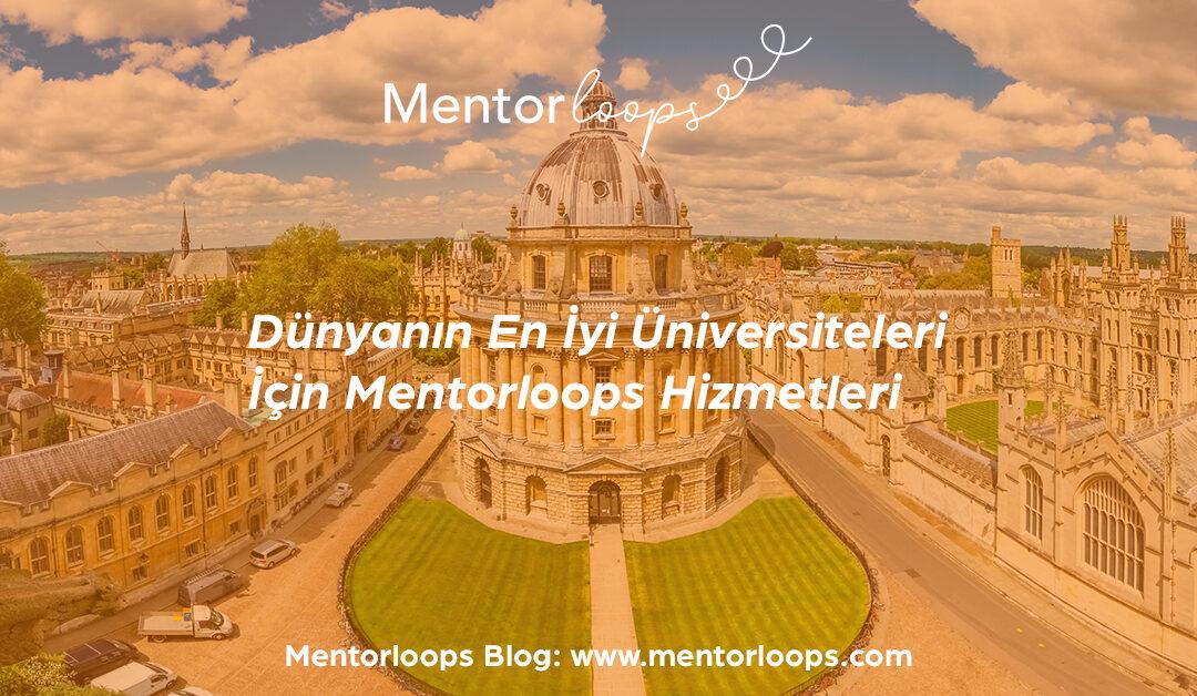 Dünyanın En İyi Üniversiteleri İçin Mentorloops Hizmetleri