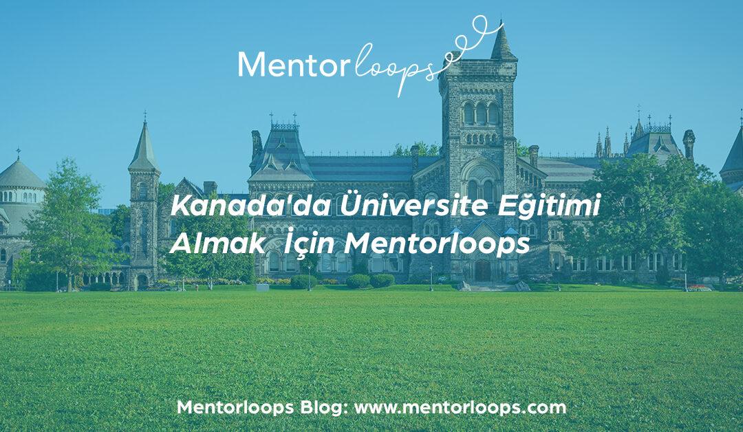 Kanada'da Üniversite Eğitimi Almak İçin Mentorloops