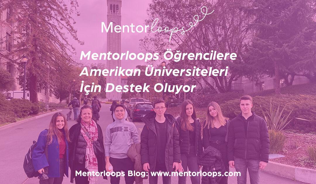 Mentorloops Öğrencilere Amerikan Üniversiteleri İçin Destek Oluyor!