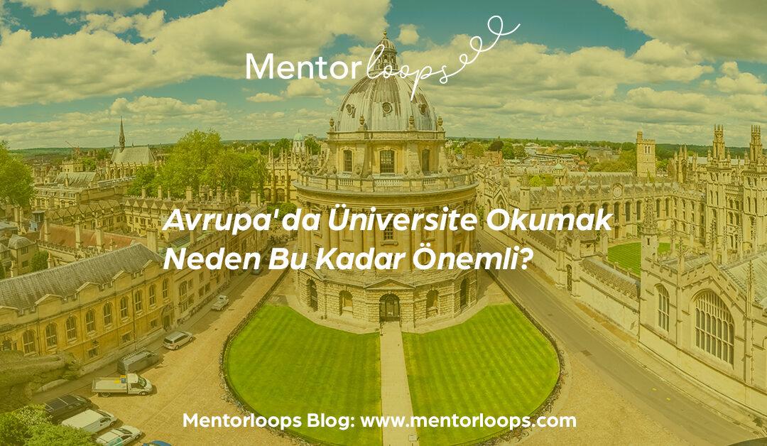 Avrupa'da Üniversite Okumak Neden Bu Kadar Önemli?