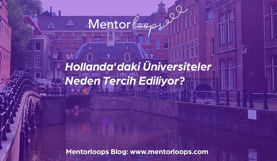 Hollanda'daki Üniversiteler Neden Tercih Ediliyor?