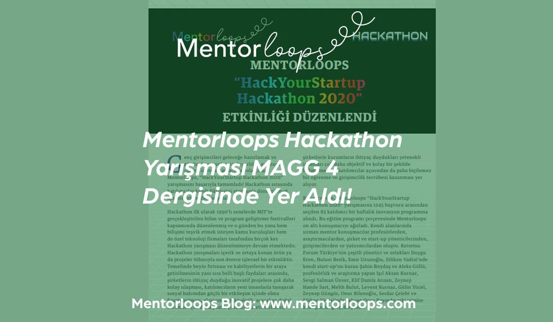 Mentorloops Hackathon Yarışması MAGG 4 Dergisinde Yer Aldı!