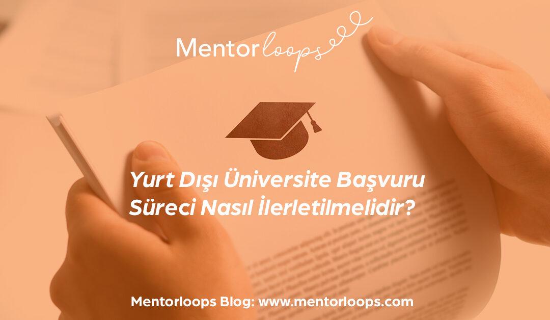 Yurt Dışı Üniversite Başvuru Süreci Nasıl İlerletilmelidir?