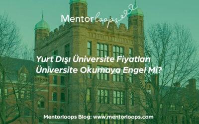 Yurt Dışı Üniversite Fiyatları Üniversite Okumaya Engel Mi?